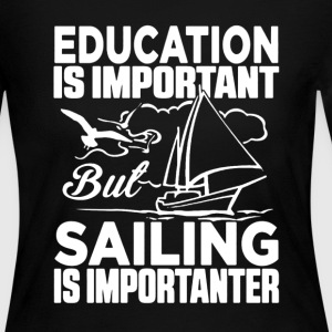 Sailing Is Importanter - Women's Long Sleeve Jersey T-Shirt