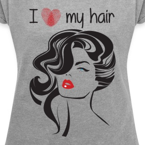 I love my hair ! T-Shirts - Women´s Rolled Sleeve Boxy T-Shirt