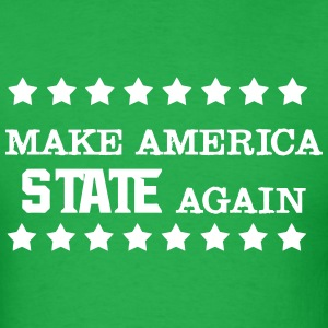 Make America State Again T-Shirts - Men's T-Shirt