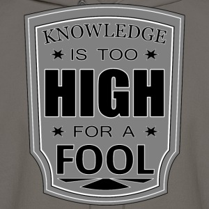 KNOWLEDGE IS TOO HIGH Hoodies - Men's Hoodie