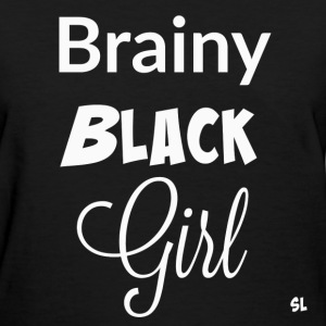 Brainy Black Girl T-shirt T-Shirts - Women's T-Shirt