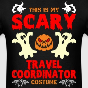 This is My Scary Travel Coordinator Costume T-Shir - Men's T-Shirt