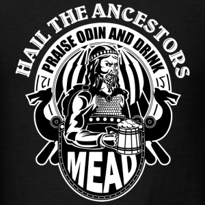 Prise Odin Drink Mead T-Shirts - Men's T-Shirt