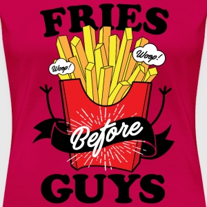 Fries before guys - Women's Premium T-Shirt