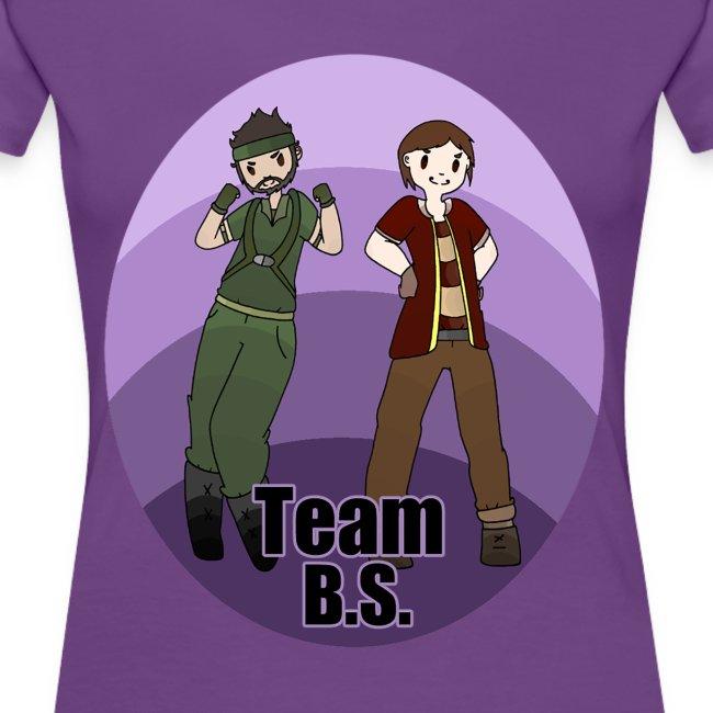 Team B.S. Women's Premium T-Shirt (Style 1)