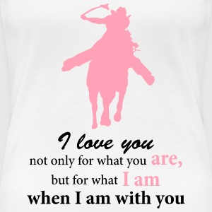 Barrel Horse Silhouette and Rider with Quote T-Shirts - Women's Premium T-Shirt
