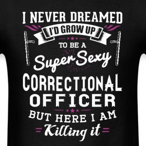 Sexy Correctional Officer - Men's T-Shirt