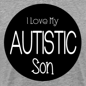 I Love Autistic Son Shirt - Men's Premium T-Shirt