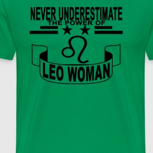 never_underestimate_the_power_of_leo_woman - Men's Premium T-Shirt