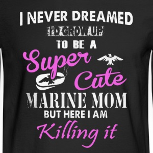 Super Cute Marine Mom - Men's Long Sleeve T-Shirt