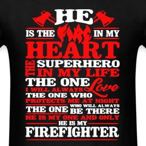 My Firefighter Shirt - Men's T-Shirt