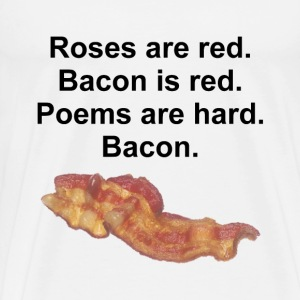Bacon Poem - Men's Premium T-Shirt
