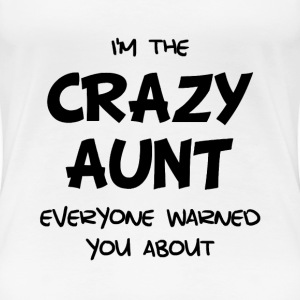 Crazy Aunt - Women's Premium T-Shirt