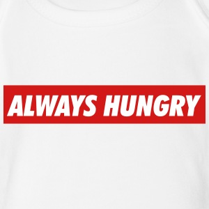 Always hungry Baby Bodysuits - Short Sleeve Baby Bodysuit