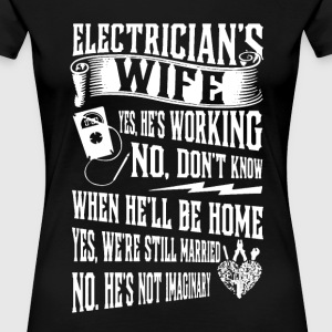 Electrician's Wife Shirt - Women's Premium T-Shirt