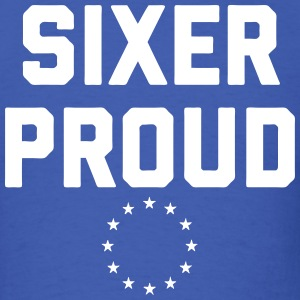 Sixer Proud T-Shirts - Men's T-Shirt