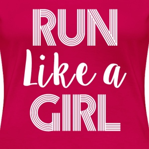 Run Like A Girl women's shirt - Women's Premium T-Shirt