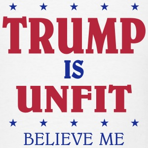 Trump Is Unfit T-Shirts - Men's T-Shirt