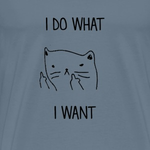 Cool Cats Do What They Want - Men's Premium T-Shirt