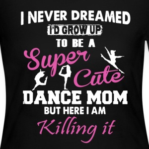 Super Cute Dance Mom - Women's Long Sleeve Jersey T-Shirt