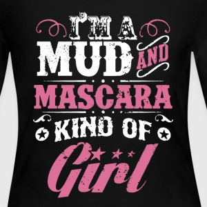 Mud and Mascara Girl - Women's Long Sleeve Jersey T-Shirt