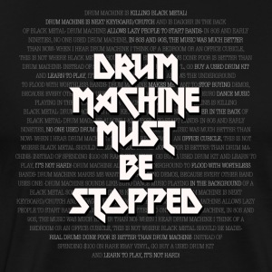 DRUM MACHINE MUST BE STOPPED T-Shirts - Men's Premium T-Shirt