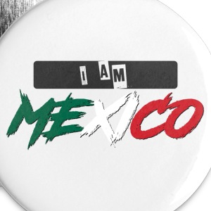 I Am Mexico - Small Buttons