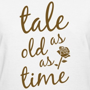 Tale as old as time T-Shirts - Women's T-Shirt