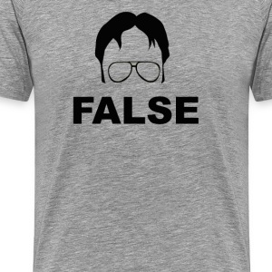 The Office Quote - False - Men's Premium T-Shirt