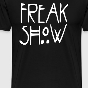 Freak Show T-Shirts - Men's Premium T-Shirt