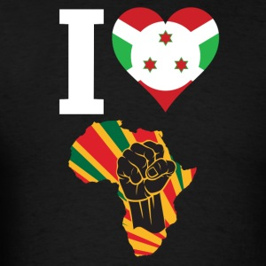 I Love Burundi Flag Africa Black Power T-Shirt - Men's T-Shirt