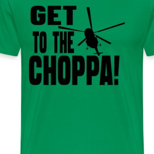GET TO THE CHOPPA! - Men's Premium T-Shirt
