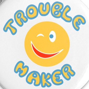 Trouble maker Buttons - Small Buttons
