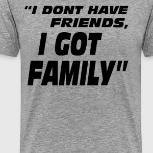 The Fast And The Furious Quote - Family - Men's Premium T-Shirt