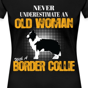 Old Woman With A Border Collie T-Shirts - Women's Premium T-Shirt