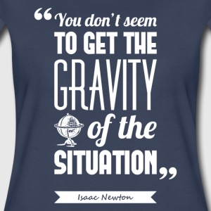 Newton's gravity | T-shirt quote ♀ - Women's Premium T-Shirt