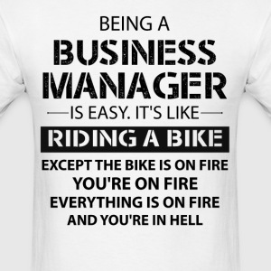Being A Business Manager T-Shirts - Men's T-Shirt
