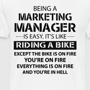 Being A Marketing Manager... T-Shirts - Men's Premium T-Shirt