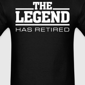 The Legend Has Retired - Men's T-Shirt
