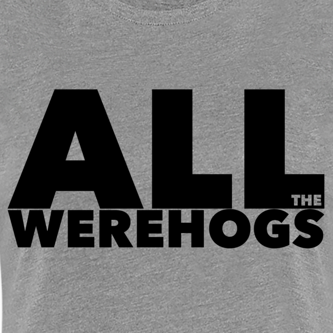 All the Werehogs