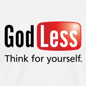 God Less T-Shirts - Men's Premium T-Shirt