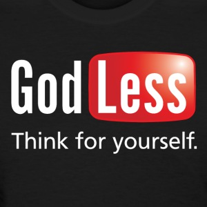 God Less-02 T-Shirts - Women's T-Shirt