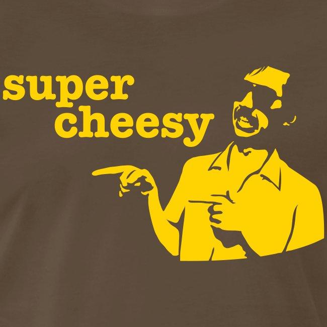 Brown Super Cheesy