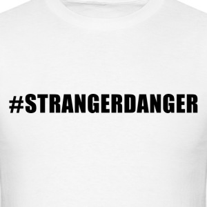 Stranger Danger Tee - Men's T-Shirt