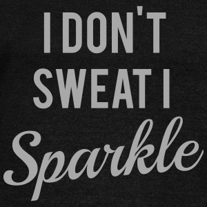 I don't sweat I sparkle Long Sleeve Shirts - Women's Wideneck Sweatshirt