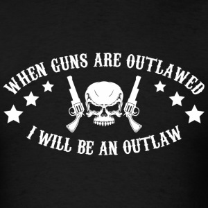 I Will Be An Outlaw - Men's T-Shirt