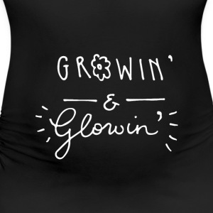 Growin & Glowin Maternity T Shirt - Women's Maternity T-Shirt