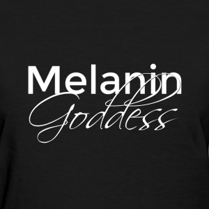 Melanin Goddess - Tee - Women's T-Shirt