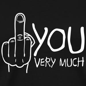 fuck you very much / thank you very much T-Shirts - Men's Premium T-Shirt
