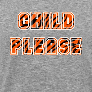 Child Please - Men's Premium T-Shirt
